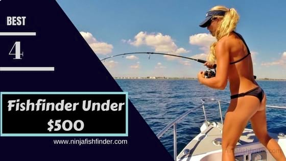 The Best Fishfinder Under $500 | Unbiased Review